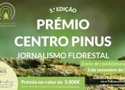 Candidaturas Abertas - Prémio Centro PINUS de Jornalismo Florestal