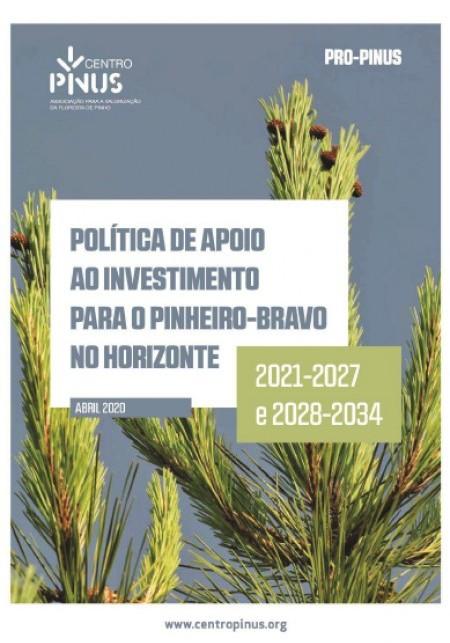 Política de Apoio ao Investimento para o Pinheiro-bravo no Horizonte 2021-2027 e 2028-2034
