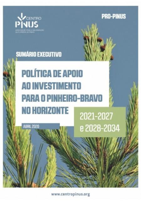 Política de Apoio ao Investimento para o Pinheiro-bravo no Horizonte 2021-2027 e 2028-2034 · Pinus Press 45